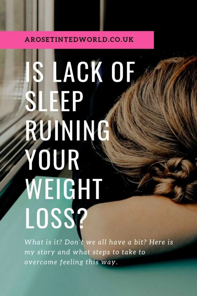 Is Lack Of Sleep Ruining Your Weight Loss? - lack of sleep affects weight loss. Hormone imbalances. What you can do to get better sleep. Making better choices. Diet and hormonal changes in response to no sleep. Insomnia and weight gain. #dieting #lackofsleep #insomnia #weightgain #sleepdeprivation