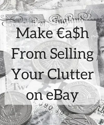 Make Money from Selling your Clutter on eBay