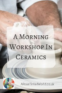 A Morning Workshop in Ceramics
