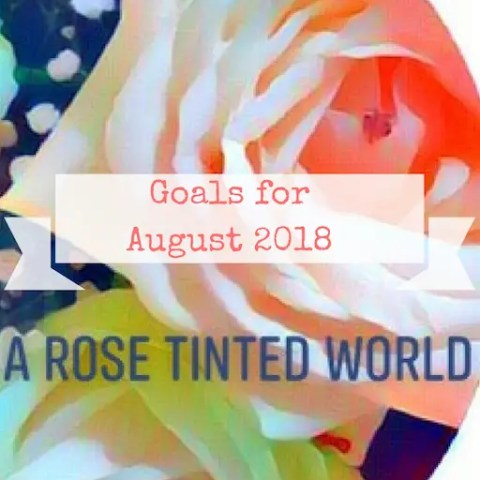 Goals for August 2018