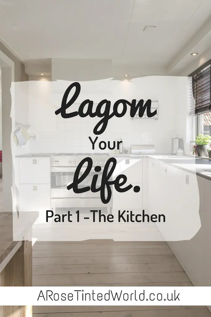 Lagom your life part 1 the kitchen