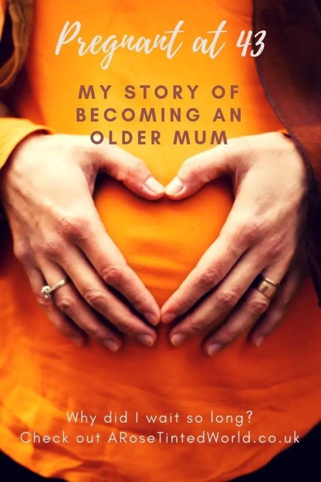 Pregnant at 43 - becoming an older mum