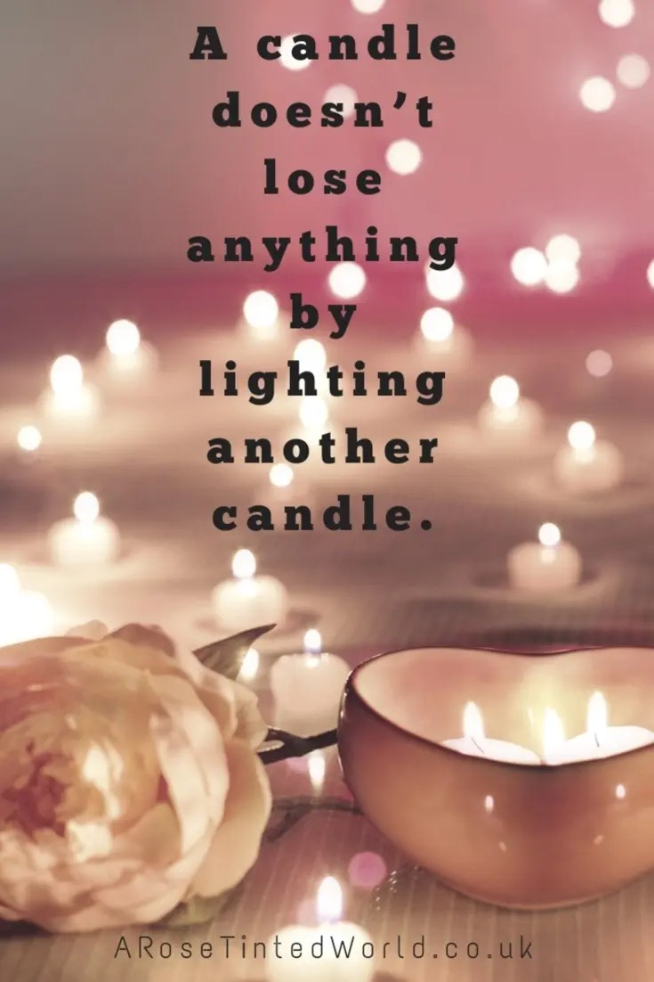 60 Positive Motivational Quotes - a candle does not lose anything by lighting another candle