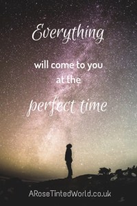 60 Positive Motivational Quotes - Everything will come to you at the perfect time