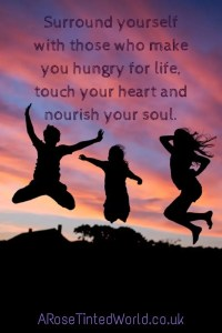 60 Positive Motivational Quotes - Let the people around you touch your heart and nourish your soul