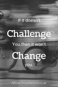 60 Positive Motivational Quotes - if it doesn't challenge you then it won't change you