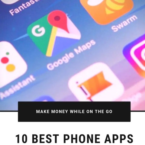 10 Best Phone Apps To Make You Money