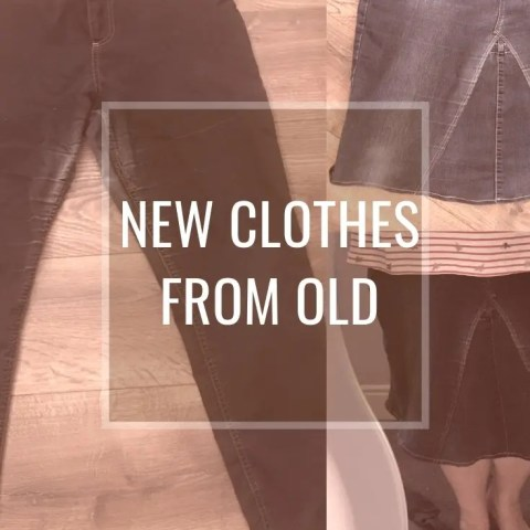 New Clothes From Old