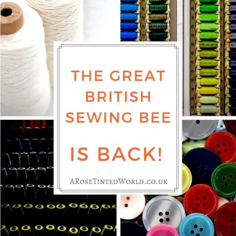 The Great British Sewing Bee Is Back!