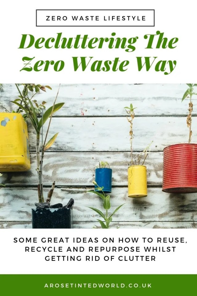 Decluttering The Zero Waste Way