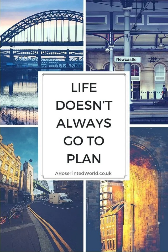 Life Doesn't Always Go To Plan