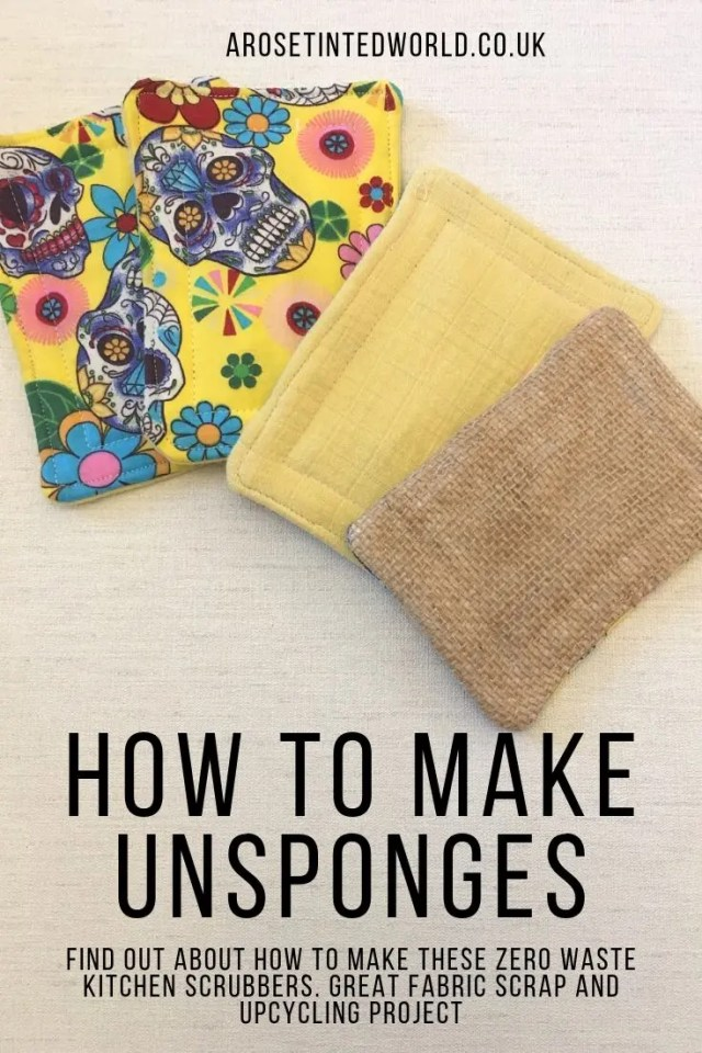 How To Make Unsponges - Make your own kitchen sponges - a great alternative to plastic bacteria breeding sponges & scrubbers. A great zero waste kitchen swap. Upcycle old clothes, towels & bedding to make these padded scrubbing washing cloths that can be laundered with the rest of your wash. DIY unsponge tutorial with pictures. Pictorial guide to making sustainable recycled kitchen cleaner pads. Perfect for plastic free July. Environmentally friendly #unsponges #upcycling #sustainable #zerowaste
