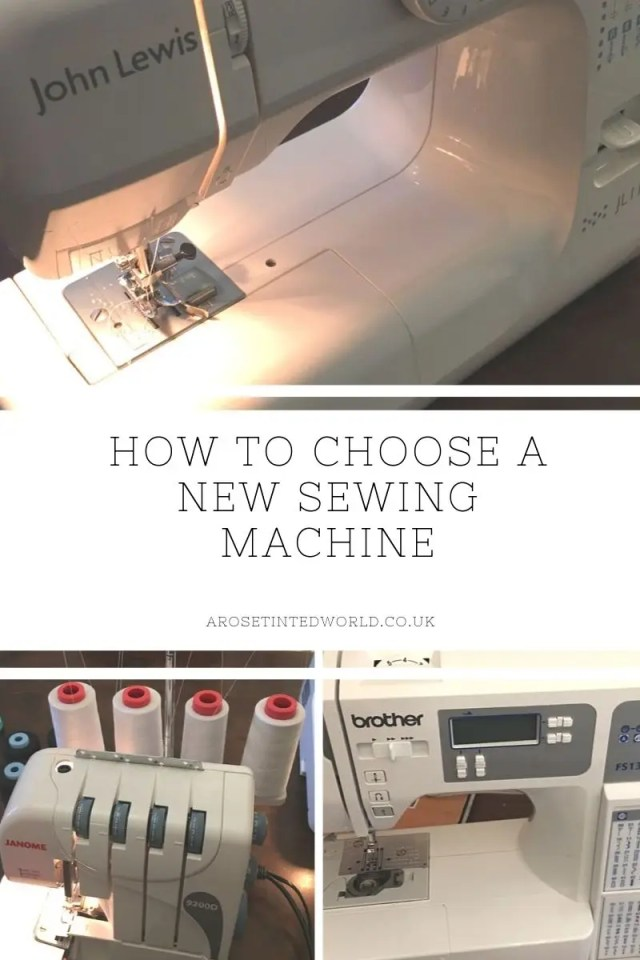 How To Choose A New Sewing Machine - it can be a minefield deciding when looking for a sewing machine. Here are my pointers on how to make a decision. #sewingmachine #sewing #janome #brother #johnlewis #giftideas #sewingideas #newsewingmachine #brothersewingmachine #overlocker #coverlocker #serger #coverlock