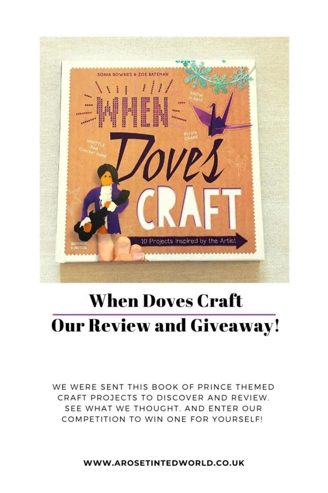 When Doves Craft - Are you a fan of Prince? A fan of crafting? Then today you're going to craft like it's 1999! See our review of this book of easy projects to make and craft #bookreview #craftprojects #craftideas #craftbook #prince #purplerain