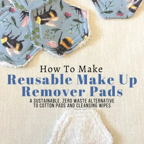 How To Make Reusable Make Up Remover Pads