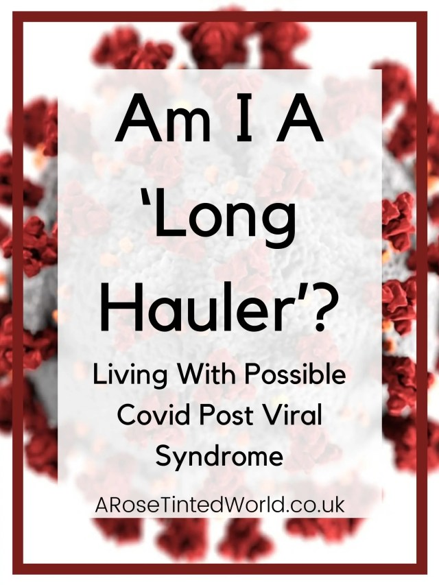Am I A Long Hauler? - Here is my account of living with a possible post viral syndrome after this virus. Many people around the world are finding that it is taking months to shake off some of the virus long term symptoms, such as breathlessness, fatigue, brain fog, tachycardia, arrhythmia , palpitations, headaches, limb pain, nausea & digestion issues. Experts do not know why, but it is being called long tail covid. I fear I am one of these. Read about my symptoms & some possible things to try.