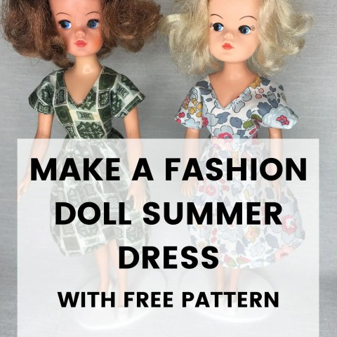 Make A Doll Summer Dress – Free Pattern For A Sindy or Barbie Doll