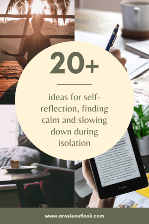 ideas for self reflection and learning during self isolation
