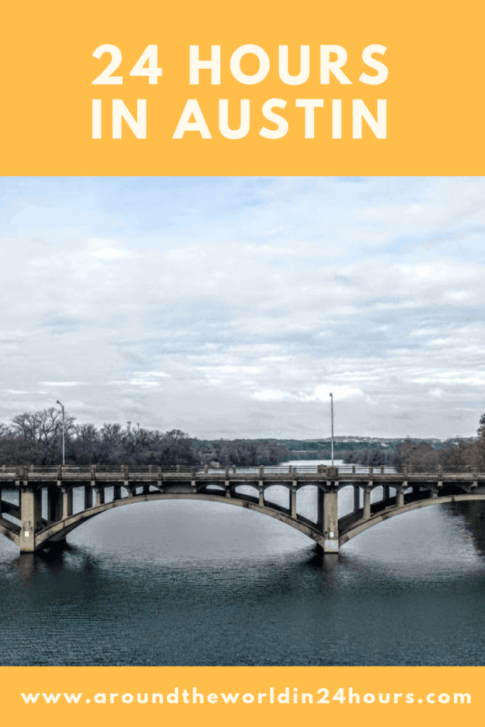 A Perfect 24 Hours In Austin Texas With Zilker Park