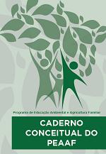 MMA - Caderno Conceitual do Programa de Educação Ambiental e Agricultura Familiar