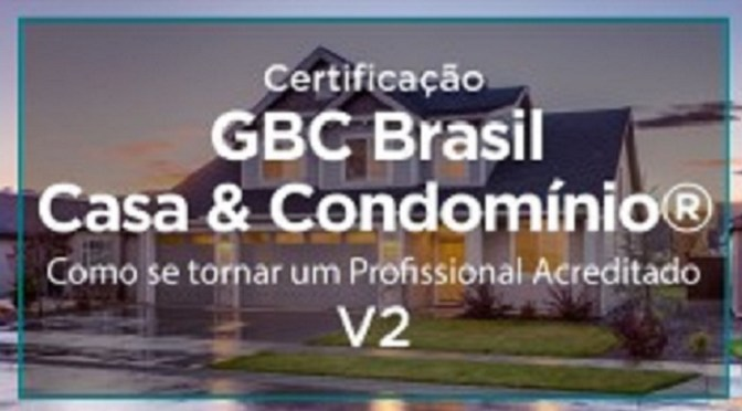 Curso GBC Brasil Casa & Condomínio®