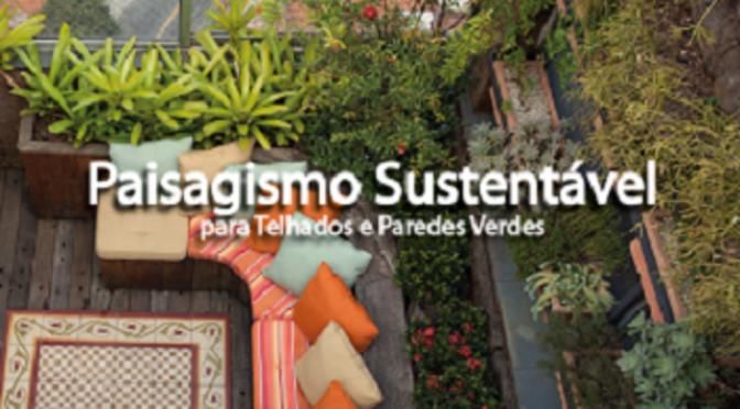 Curso Paisagismo Sustentável e Técnicas Construtivas para Telhados e Paredes Verdes