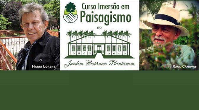 Curso de Imersão em Paisagismo no Instituto Plantarum