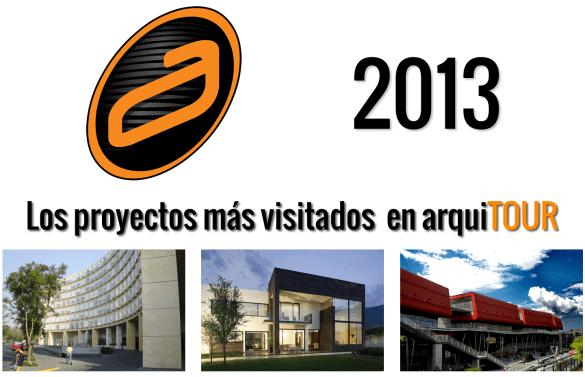 Los proyectos más visitados en arquiTOUR durante el 2013