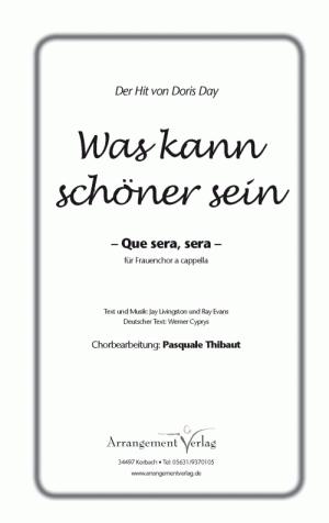 Chornoten für Frauenchor: Que sera, sera a cappella