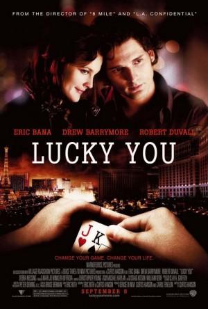 Lucky You (Original) - Bem-vindo ao Jogo - EUA 2007