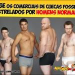 E se os comerciais de cuecas fossem estrelados por homens normais?