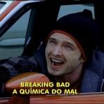 Como se chamaria o seriado Breaking Bad em outros casais?