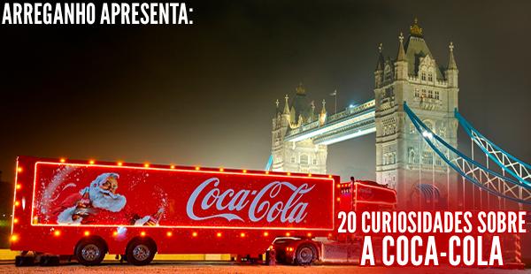 20 curiosidades sobre a Coca-cola