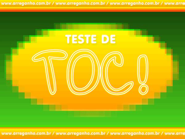 Teste de TOC!