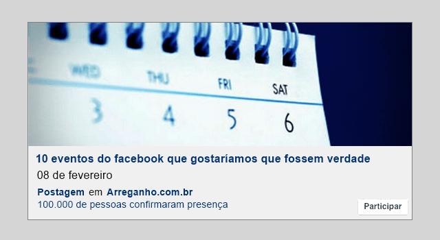 10 eventos do facebook que gostaríamos que fossem verdade