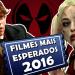Os 8 filmes mais esperados de 2016