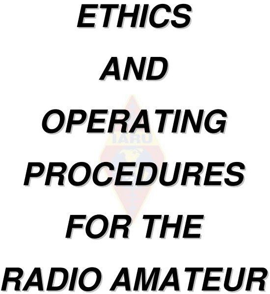 IARU to Serve as Custodian of Ethics and Operating