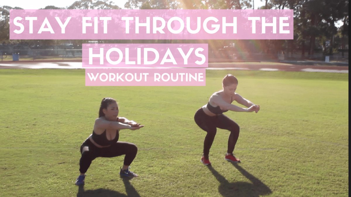 3 Tips to Stay Fit During the Holidays + My First YouTube Video!