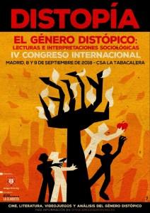 IV CONGRESO INTERNACIONAL EL GÉNERO DISTÓPICO: LECTURAS E INTERPRETACIONES SOCIOLÓGICAS