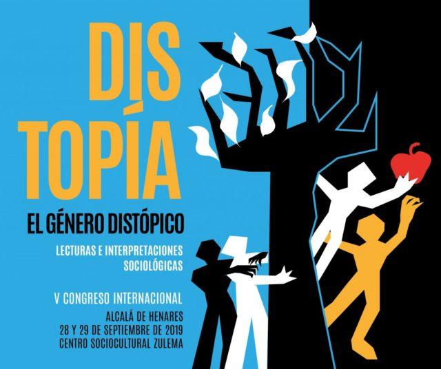 V Congreso Internacional el Género Distópico: Lecturas e Interpretaciones Sociológicas.