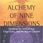 Alchemy Of Nine Dimensions - Barbara Hand Clow