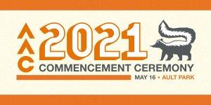 "A graphic image of a skunk with the words ""2021 Commencement Ceremony"""