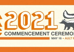 """A graphic image of a skunk with the words """"2021 Commencement Ceremony"""""""