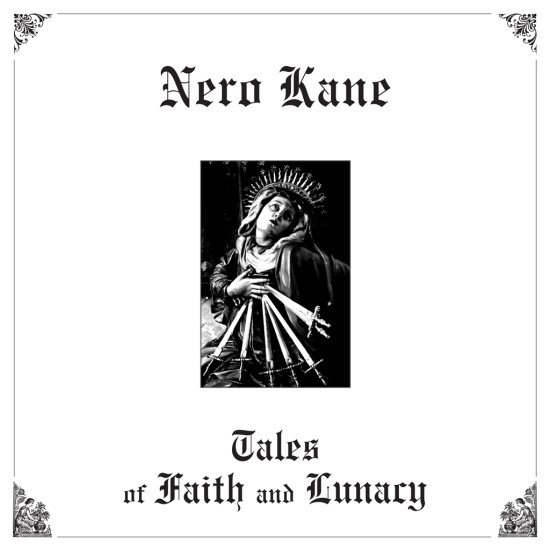 NERO KANE † TALES OF FAITH AND LUNACY