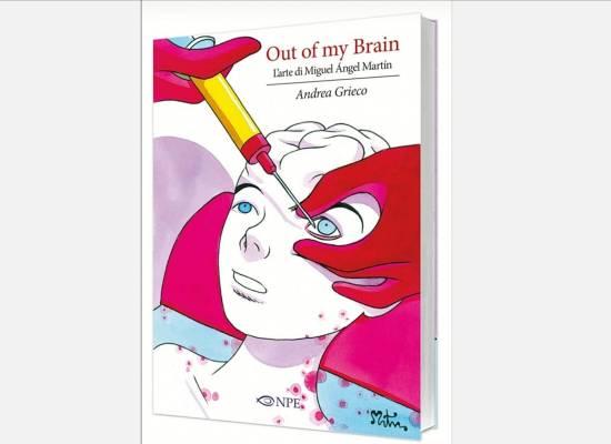 """""""Out of my Brain"""" un saggio di Andrea Grieco interamente dedicato all'arte di Miguel Angel Martin."""
