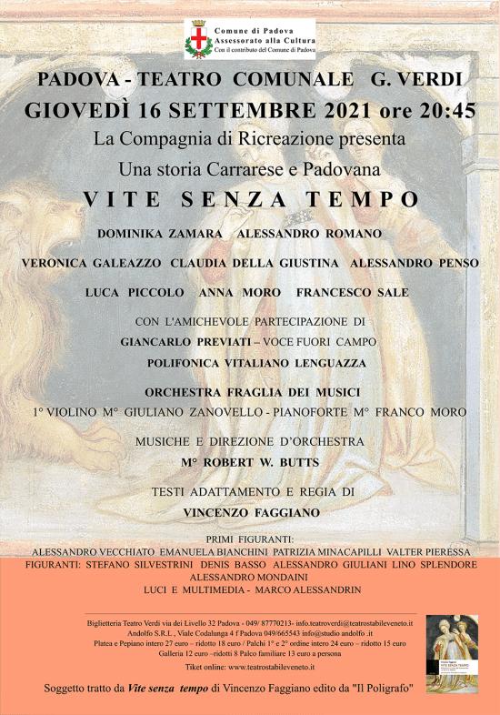 Padova Teatro Comunale G.Verdi, Giovedi 16 Settembre ore 20.45: VITE SENZA TEMPO una storia Carrarese, una Storia padovana