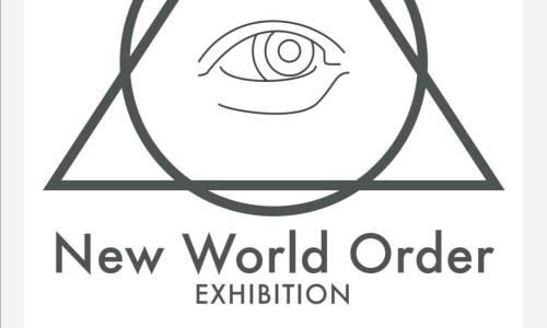 New World Order Exhibition