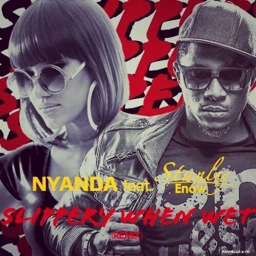 New Music: Nyanda ft Stanley Enow - Slippery When Wet Remix