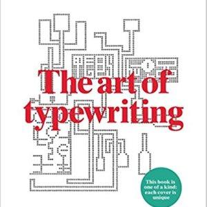 The Art of Typewriting ( Marvin Sackner, Ruth Sackner)