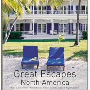 Great Escapes North America: Updated Edition (Daisann McLane)